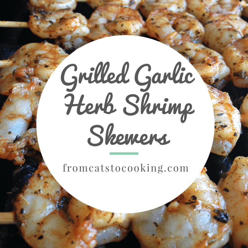 Grilled Garlic Herb Shrimp Skewers | fromcatstocooking.com
