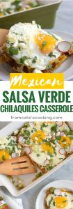 Made with baked corn tortillas covered in salsa verde and topped with sunny side-up eggs, fresh cilantro, radishes and green onions, this Mexican Salsa Verde Chilaquiles Casserole is the perfect breakfast and brunch dish. It's also gluten free and vegetarian, woo woo!