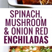 These Spinach Enchiladas are covered in a red enchilada sauce and stuffed with spinach, mushrooms and onions for a tasty and healthy Mexican dinner! #enchiladas #mexicanrecipes #vegetarian