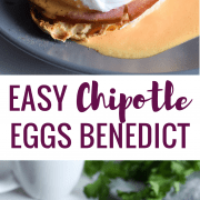 Easy Chipotle Eggs Benedict recipe made with a lightened-up blender chipotle hollandaise sauce. Ready in under 25 minutes and is the perfect brunch!