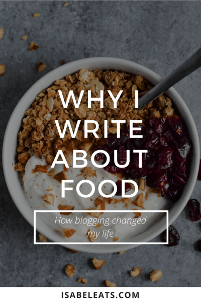 Why I Write About Food