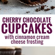 These Cherry Chocolate Cupcakes with Cinnamon Cream Cheese Frosting are decadent, fluffy and perfectly moist. Treat yourself!