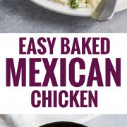 This Easy Baked Mexican Chicken is quickly marinated in chili powder, cumin, oregano, and lime juice for a quick and easy weeknight dinner!