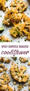 This Chipotle Roasted Cauliflower Recipe is roasted to crispy perfection in an easy chipotle sauce making it the best low carb side dish ever! #roastedcauliflower #cauliflower #lowcarb #paleo