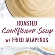 This Roasted Cauliflower Soup with Fried Jalapeños is thick, creamy and loaded with healthy veggies. It's also gluten free, paleo, vegetarian and vegan!