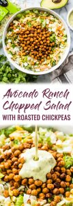 This Avocado Ranch Chopped Salad is loaded with freshly chopped veggies, crispy Mexican roasted chickpeas and creamy avocado ranch dressing! (gluten free, vegetarian)