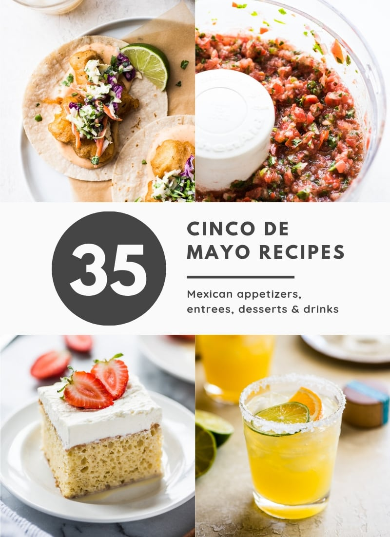 From appetizers to drinks to tacos and dessert, this list of the best Cinco de Mayo food recipes has your Mexican party menu covered!