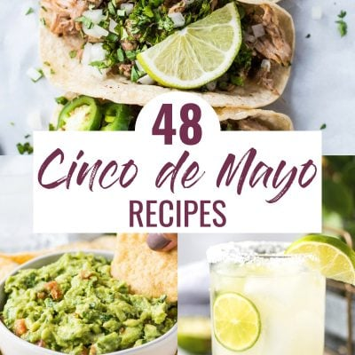 This list of the best Cinco de Mayo food and recipes brings you everything you need to celebrate the big day! From appetizers to drinks to tacos and dessert, we've got your Mexican party menu covered.