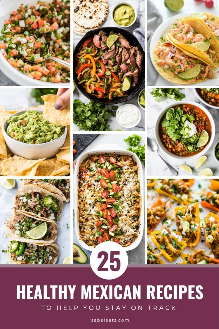 The BEST Healthy Mexican Food Recipes , Isabel Eats {Mexican