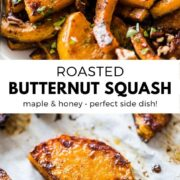 This Oven Roasted Butternut Squash recipe is melt-in-your-mouth good! Made with maple syrup, honey and melted butter, it's tasty enough for a special occasion like Thanksgiving and Christmas holidays, yet easy enough for a weeknight meal! #butternutsquash #sidedish #holidayrecipes #vegetarianrecipes