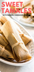 Sweet Tamales made with raisins and sweetened with cinnamon and sugar. Easy to make and perfect for holidays and celebrations! #tamales #sweettamales #vegantamales #mexicanfood