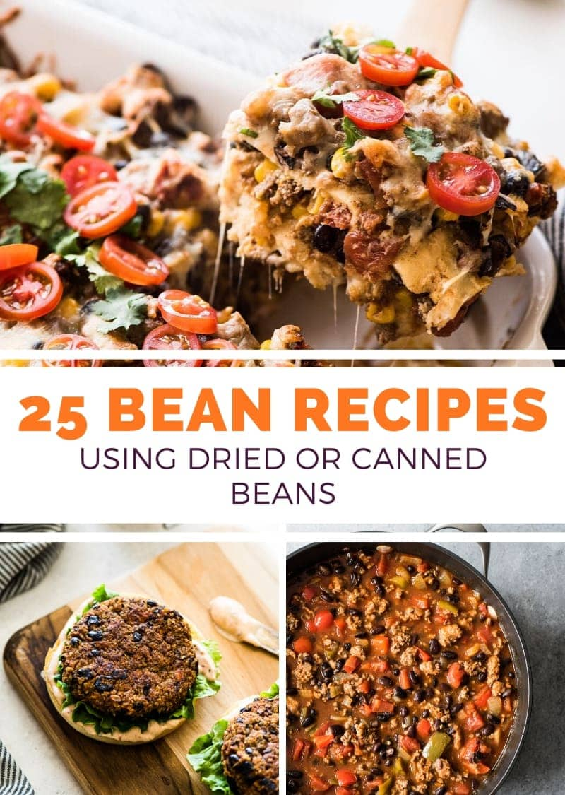 25 Bean Recipes to make