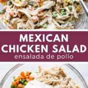 Ensalada de Pollo (Mexican Chicken Salad)