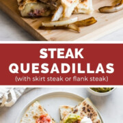 Mouthwatering steak quesadillas made with seasoned flank steak or skirt steak, sauteed onions, and lots of cheese! Serve with a side of salsa, guacamole, and sour cream for the best lunch or dinner ever!