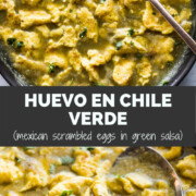 Huevo en Chile Verde (Scrambled Eggs in Green Salsa)