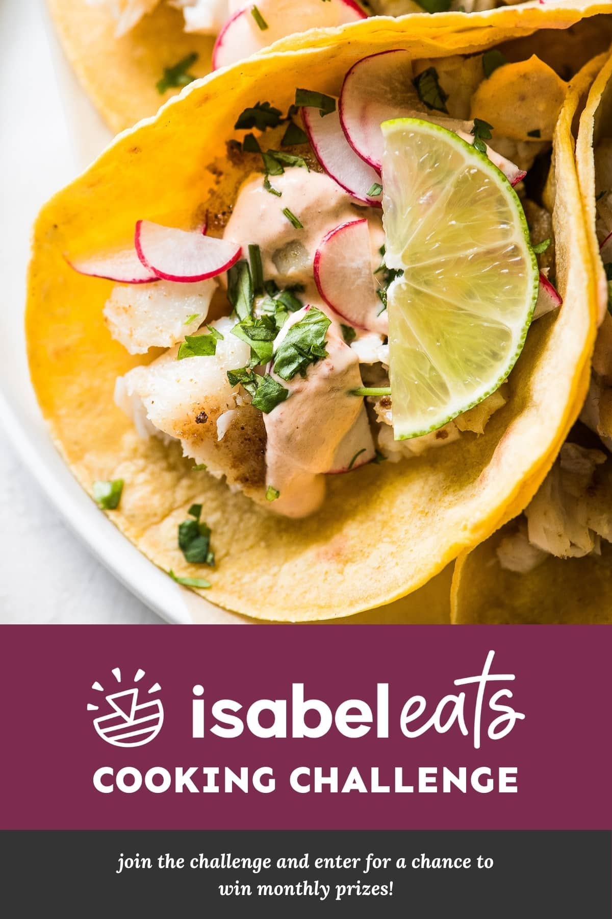 Isabel Eats Cooking Challenge - Join the challenge and enter for a chance to win monthly prizes!