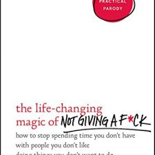 The Life-Changing Magic of Not Giving a F*ck - $12 // Holiday Gift Guide Under $100